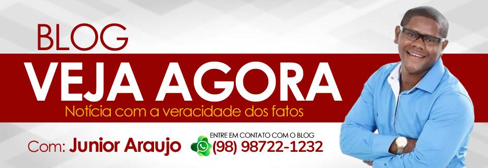 Blog Veja Agora | Com Junior Araujo - Notícia com veracidade dos fatos